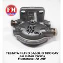 Testata filtro gasolio tipo cav per motori Perkins