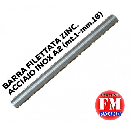 Barra filettata ZINC. ACCIAIO INOX A2 (mt.1-mm.16)