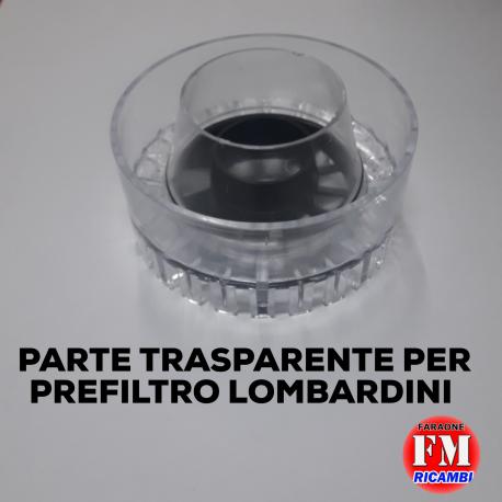 Parti trasparenti per prefiltri (Lombardini)