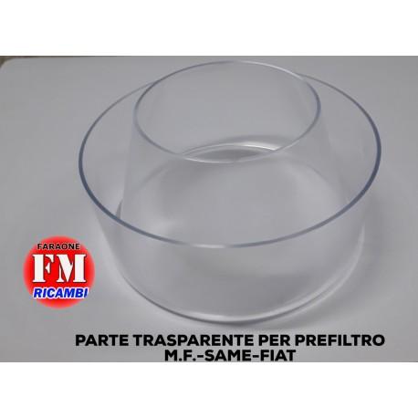 Parte trasparente per prefiltro M.F - Same- Fiat