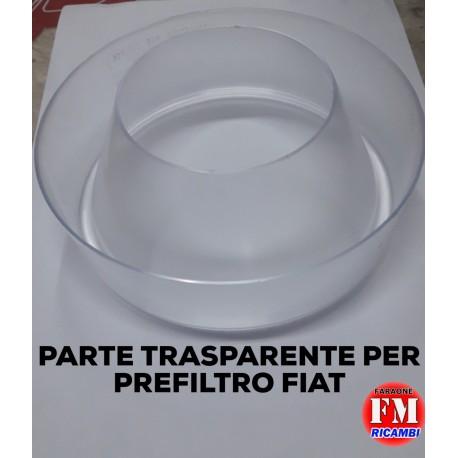 Parte trasparente per prefiltro Fiat