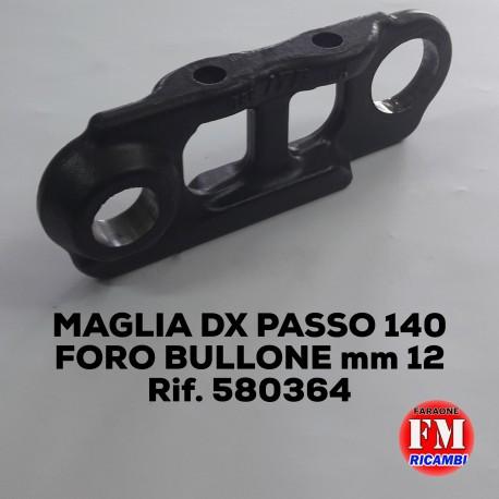 Maglia dx passo 140, foro bullone mm 12