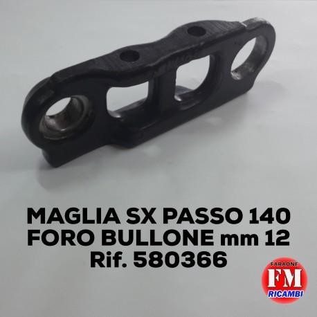 Maglia sx passo 140, foro bullone 12 mm