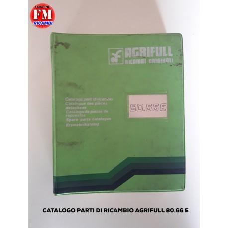 Catalogo parti di ricambio Agrifull 80.66 E