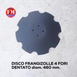 Disco frangizolle dentato 4 fori diam. 460