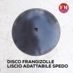 Disco frangizolle liscio adattabile Spedo
